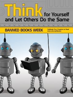 Banned Books Week: Think for yourself and let others do the same #books