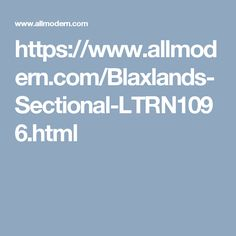 https://www.allmodern.com/Blaxlands-Sectional-LTRN1096.html