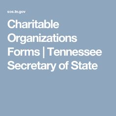 Charitable Organizations Forms | Tennessee Secretary of State