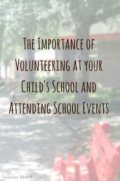 Tips for why you should consider volunteering atyour child's school this school year from The Educators' Spin On It