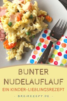Bunter Nudelauflauf für Kinder Colorful pasta bake with buttered vegetables and ham, ideal as complementary food for the baby and family food for small and large children: www. Baby Food Recipes, Dinner Recipes, Vegetarian Recipes, Healthy Recipes, Healthy Nutrition, Pasta Bake, Evening Meals, Eating Plans, Recipes