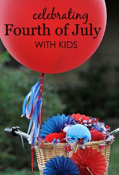 Ideas for Celebrating the #4thofJuly with Kids - from patriotic bike parades to a red, white and blue picnic + more!