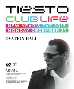 Tiesto NYE 2013 Club Life Tour at Revel in Atlantic City Tickets 12-31-12