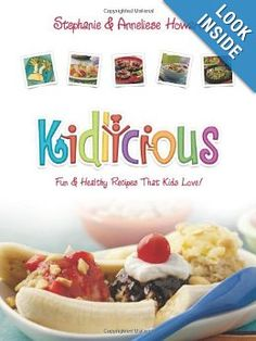 Kidlicious: Fun Healthy Recipes Kids Love - a vegan kids cookbook! Cooking With Kids Easy, Meals Kids Love, Kids Cooking Recipes, Healthy Meals For Kids, Healthy Foods To Eat, Gourmet Recipes, Healthy Snacks, Healthy Eating, Healthy Recipes