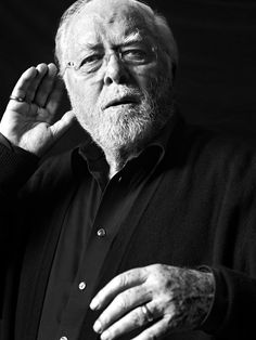Richard Samuel Attenborough - Baron Attenborough CBE (29 August 1923 - 24 August 2014) - English actor / film director / film producer / entrepreneur and politician