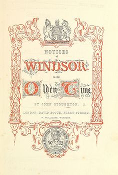 Image taken from page 11 of 'Notices of Windsor in the olden time' | Flickr - Photo Sharing!