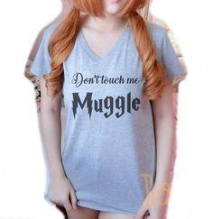 Women tee shirt Don't touch me Muggle shirt S M L XL short sleeve tshirts