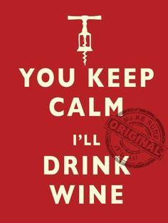 Metal Wall Sign You keep calm i'll drink wine - 80209