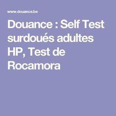 Douance : Self Test surdoués adultes HP, Test de Rocamora