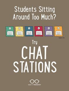 Students Sitting Around Too Much? Try Chat Stations - Your new favorite teaching strategy: This pared-down version of learning stations keeps the movement, interactivity and variety while minimizing the prep work.