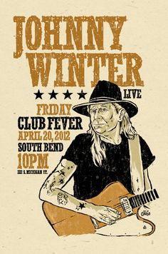 "big 12""x18"" concert poster - Johnny Winter - blues- signed by Grego of mojohand.com"