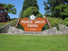 Welcome sign to Peace Arch Park