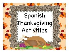 Spanish Thanksgiving activities based on a video short (in Spanish) about the history of Thanksgaving.