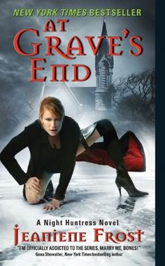 At Grave's End: A Night Huntress Novel by Jeaniene Frost romance novels books lisa kleypas Action Adventure ebook hardcover series teen love story I Love Books, Good Books, Books To Read, My Books, Vampire Romance Books, Paranormal Romance Books, Romance Novels, Jeaniene Frost, Fantasy Books