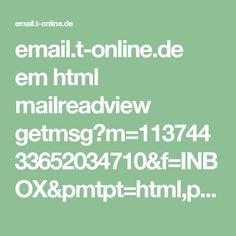 email.t-online.de em html mailreadview getmsg?m=11374433652034710&f=INBOX&pmtpt=html,plain&mtpp=html&ec=1