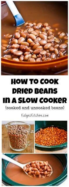 How to Cook Dried Beans in a Crockpot Slow Cooker; this post compares cooking times and results using soaked and unsoaked beans. [From http://KalynsKitchen.com]