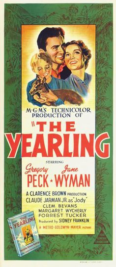 Based on The Yearling by Marjorie Kinnan Rawlings