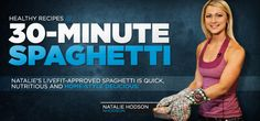 Healthy Recipes: Natalie Hodson's 30-Minute Spaghetti - Bodybuilding.com