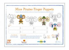 Story Time Craft; Mice Pirates Finger Puppets (Pip Ahoy!) Free Download.  TAGS: Puppets |	Pip Ahoy! |	Expressive Arts & Design   Your child can cut out and colour in this Pip Ahoy! printable Mice Pirates finger puppet template! Please ensure ALL cutting/pinching out is performed with supervision of an adult!