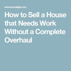 Unlike buyers who just want something turn key, people who buy fixer-upper homes see potential over perfection. Here's how to sell a house that needs work. Fixer Upper House, Moving Tips, Real Estate Marketing, Home Buying, New Homes, Group, Things To Sell, Diy, Bricolage