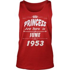 Princess are born June 1953 year,  Princess t shirt, June 1953 birth year, Princess t shirt, hoodie shirt for womens and men love #gift #ideas #Popular #Everything #Videos #Shop #Animals #pets #Architecture #Art #Cars #motorcycles #Celebrities #DIY #crafts #Design #Education #Entertainment #Food #drink #Gardening #Geek #Hair #beauty #Health #fitness #History #Holidays #events #Home decor #Humor #Illustrations #posters #Kids #parenting #Men #Outdoors #Photography #Products #Quotes #Science…