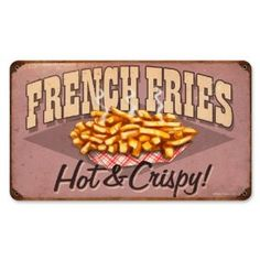 French Fries Food and Drink Vintage Metal Sign - Victory Vintage Signs