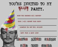 Jeffrey Dahmer party invitations, set of 8 Morbid Humor, Famous Serial Killers, Haloween Party, Jeffrey Dahmer, Ted Bundy, Criminal Minds, Criminal Justice, Invitation Set, Youre Invited