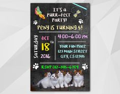 Kitten Birthday Party Invitation by Digi Invites https://www.etsy.com/shop/DigiInvites/    **Text can be changed for any occasion **This listing is for a customized printab... #chalkboard #c018-4