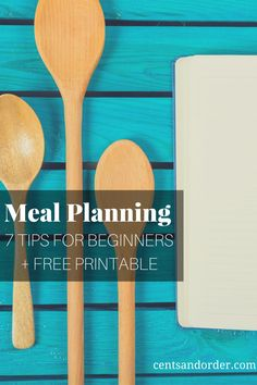 New to meal planning? A meal plan will save you money on food costs and help you avoid restaurants & take-out. These 7 tips will get any beginner started with meal planning. Free printable meal planner.