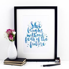She Laughs Without Fear Of The Future Print - Proverbs Watercolor Walls, Watercolour, Inspirational Verses, Dog Cards, Proverbs 31, First Love, Colours, Wall Art, Paper