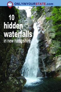 Travel | New Hampshire | Attractions | Sites | Explore | Things To Do | Activities | Waterfalls | Hidden Gems | Unique | Natural Attractions