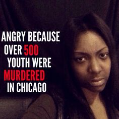 Join and follow the @500campaign movement today! Send a picture of YOUR anger over Chicago's violence to 500campaign@gmail.com. Help raise awareness today! #500campaign