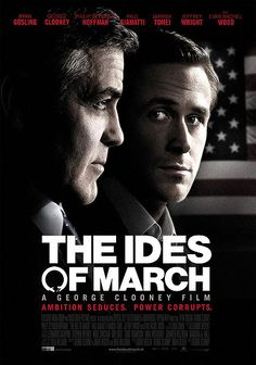 The Ides of March- definitely an eye opener