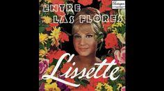 """""""Entre Las Flores"""" Lissette *1967 (Álbum)"""