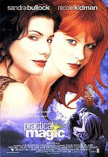 Practical Magic. This movie was so cute. Loved Sandra and Nichole together.