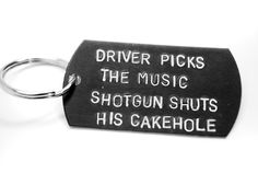 Driver Picks the Music… - Supernatural Anodized Aluminum Keychain