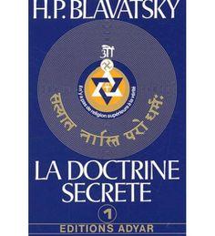 """La doctrine secrète - T1 - Cosmogenèse Les vérités contenues dans LA DOCTRINE SECRETE ne sont nullement présentées comme une """" révélation """" et l'auteur n'a pas de prétention à être un révélateur de la science mystique qui est maintenant rendue publique pour la première fois dans l'histoire du monde. Car ce que contient cet ouvrage se trouve dispersé dans des milliers de volumes incorporant les Ecritures des grandes religions asiatiques et des débuts des religions d'Europe..."""