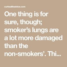 One thing is for sure, though; smoker's lungs are a lot more damaged than the non-smokers'. This is the best recipe for cleansing the lungs that you should try, and the positive results will be guaranteed.
