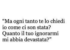 Mood Quotes, Poetry Quotes, Deep Sentences, Favorite Quotes, Best Quotes, Midnight Thoughts, Inspiration For The Day, Italian Quotes, Small Quotes