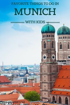 Munich with Kids-Kids Are A Trip