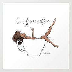 But first, coffee Art Print by vashtiharrison But first, coffee Art Print by Vashti Harrison Black Love Art, Black Girl Art, Black Girl Magic, Art Girl, Flor Iphone Wallpaper, Black Art Pictures, Black Artwork, Afro Art, Magic Art