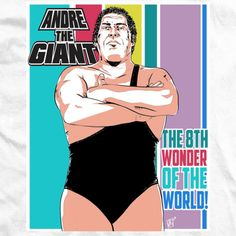 Andre The Giant T-shirts Licensed By Andre's Family - The Eighth Wonder T-shirt Andre The Giant, Eight, Direct To Garment Printer, Cotton Tee, Wwe, Bleach, One Piece, T Shirt, Fashion