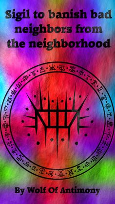 Sigil to banish bad neighbors from the neighborhood Requested by Magic Symbols, Symbols And Meanings, Wiccan Spells, Magic Spells, Green Witchcraft, Banishing Spell, Bad Neighbors, Protection Spells, Witch Spell