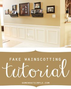 Love the look of wainscotting but not so much all the carpentry involved? Try this out instead- Fake wainscotting tutorial featured on Somewhat simple