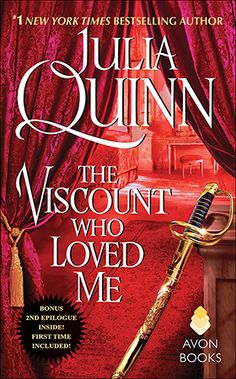 The Viscount Who Loved Me by Julia Quinn, 2015 edition, updated to include the…