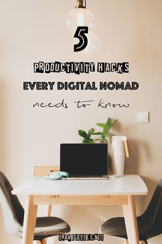 Travelettes | 5 Productivity hacks every digital nomad needs to know | http://www.travelettes.net