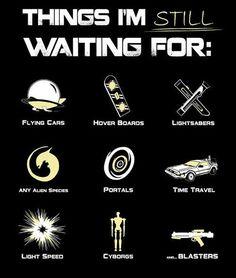 Things I'm still waiting for… #lol #haha #funny