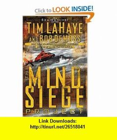 The Mind Siege Project Tim LaHaye, Bob DeMoss , ISBN-10: 0849942993  ,  , ASIN: B000H2MQC6 , tutorials , pdf , ebook , torrent , downloads , rapidshare , filesonic , hotfile , megaupload , fileserve