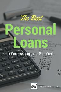 The Best Personal Loans for Good, Average, and Poor Credit. Good credit makes borrowing easier. Great credit makes borrowing downright cheap. Here's where to get the best terms if your credit is good. loans for bad credit how to get Best Payday Loans, Best Loans, Best Online Loans, Payday Loans Online, Online Income, Loans For Poor Credit, Loans For Bad Credit, Loan Consolidation, Loan Company