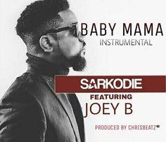 Sarkodie - Baby Mama Ft Joey B (Instrumental)   #Baby Mama Instrumental #Instrumental #Sarkodie - Baby Mama Ft Joey B (Instrumental) #Sarkodie - Baby Mama Ft Joey B (Prod By ChrisBeatz) #Sarkodie Baby Mama Instrumental